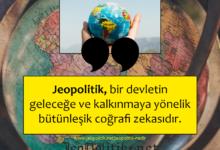 Photo of Jeopolitik Nedir?