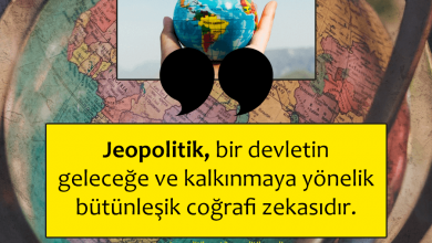 Photo of Jeopolitik Nedir?
